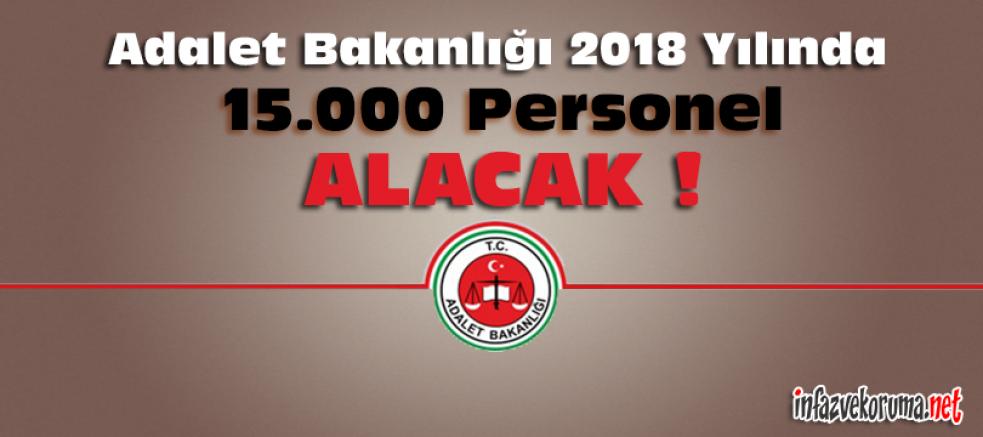 Adalet Bakanlığı 2018 Yılında 15.000 Personel Alacak !