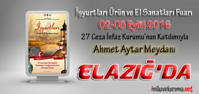 Ceza İnfaz Kurumları, Tutukevleri İşyurtları Fuarı ile Elazığ'da !