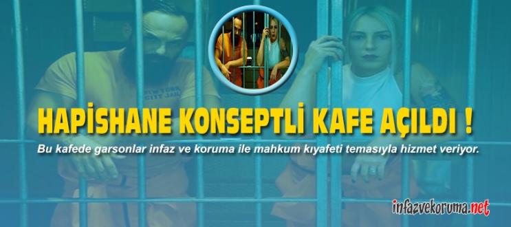 Hapishane Konseptli Kafe Açıldı !