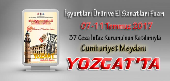 İşyurtları Kurumunca 2017 Yılının Dördüncü Fuarı Yozgat'ta Yapılacaktır.